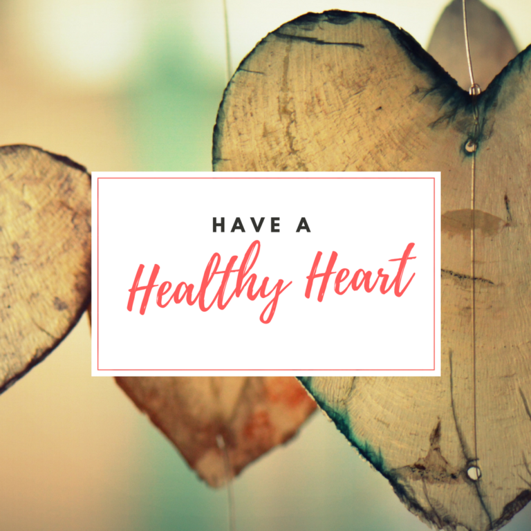 Have a Healthy Heart