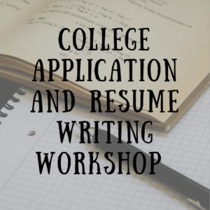 Cover photo for College Application/ Resume Prep Workshop Registration Now Open